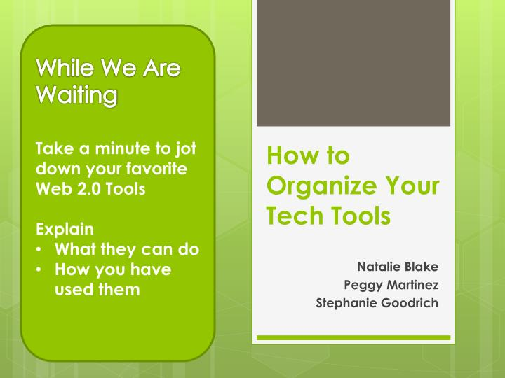 how to organize your tech tools n.