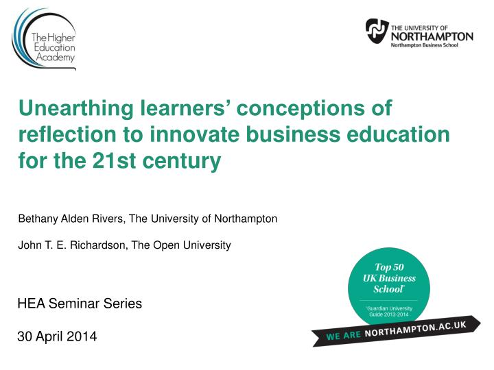 Unearthing learners' conceptions of reflection to innovate business education for the 21st century