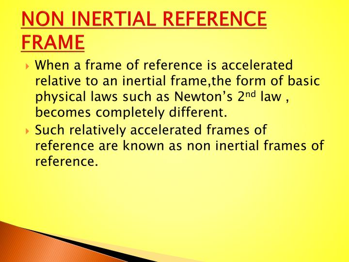 NON INERTIAL REFERENCE FRAME