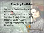 funding available