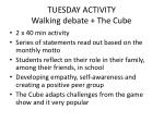 tuesday activity walking debate the cube