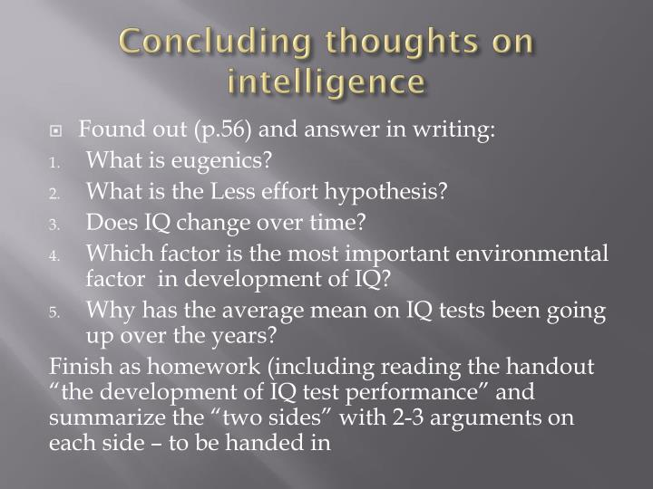 Concluding thoughts on intelligence