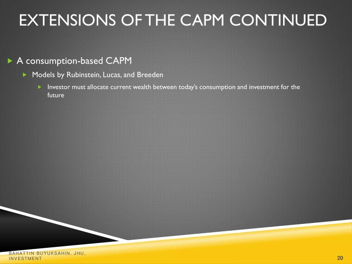 Extensions of the CAPM Continued