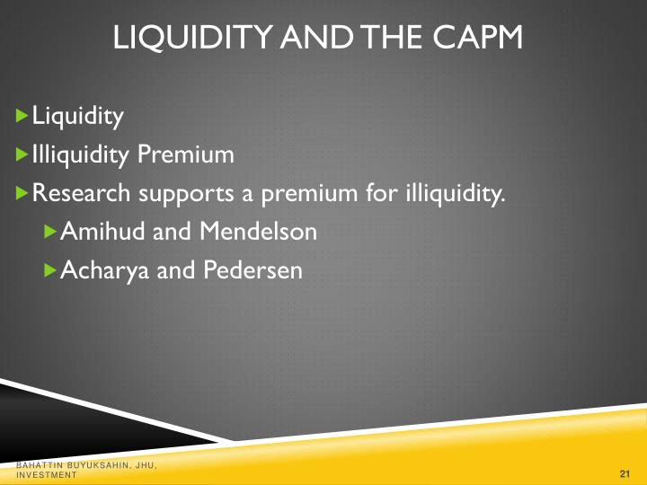 Liquidity and the CAPM
