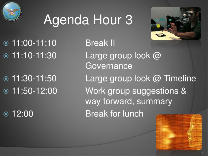 Agenda Hour 3