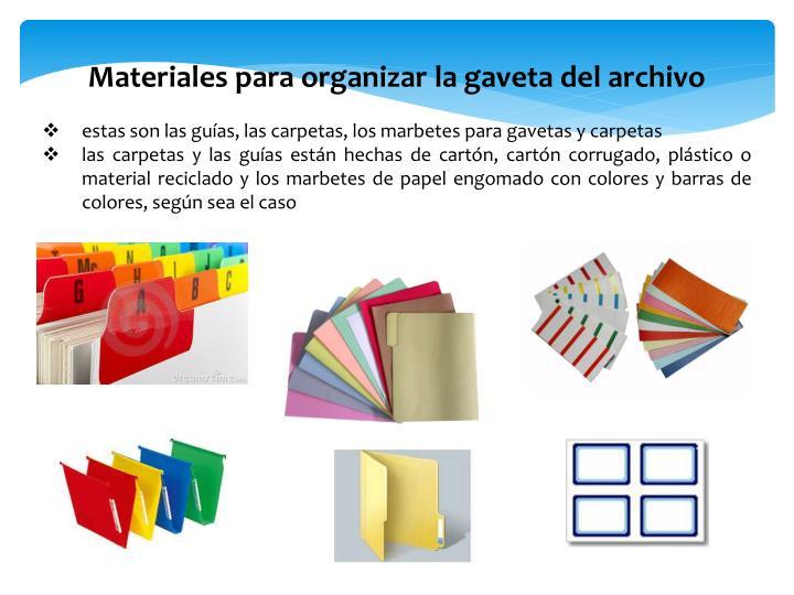 Materiales para organizar la gaveta del archivo