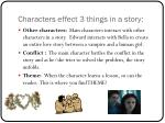 characters effect 3 things in a story