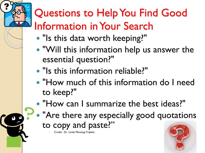 Questions to Help You Find Good Information in Your Search