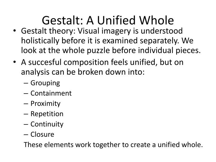 Gestalt: A Unified Whole