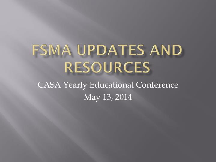 Fsma updates and resources
