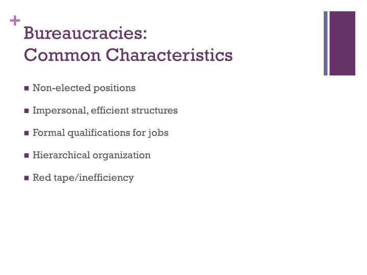 Bureaucracies: