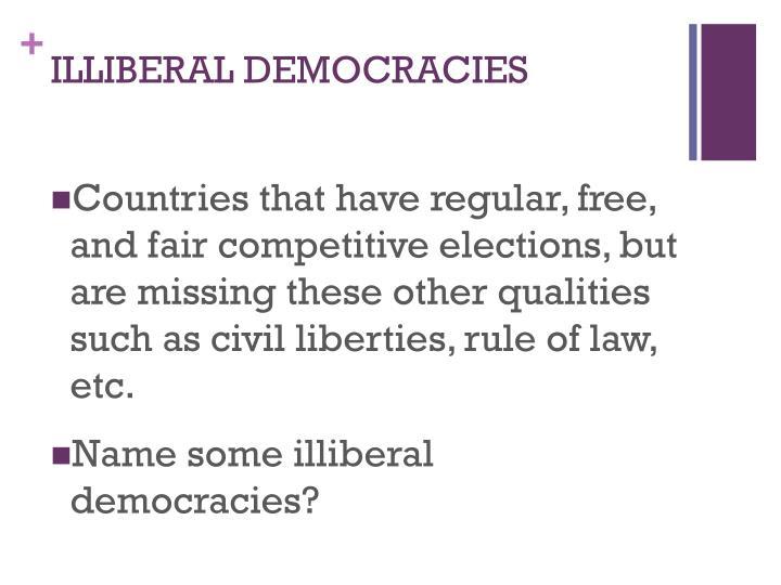 ILLIBERAL DEMOCRACIES