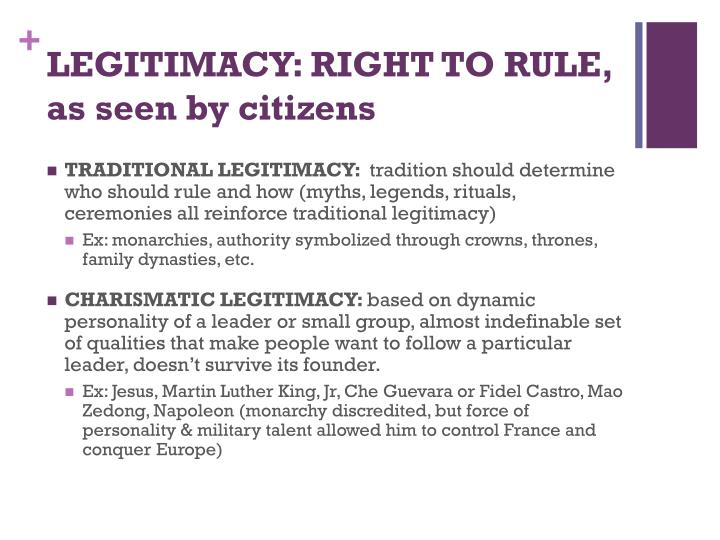 LEGITIMACY: RIGHT TO RULE, as seen by citizens
