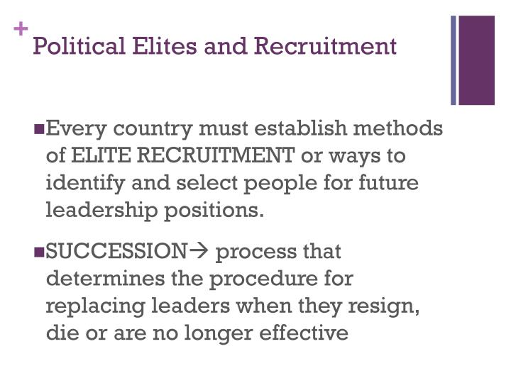 Political Elites and Recruitment