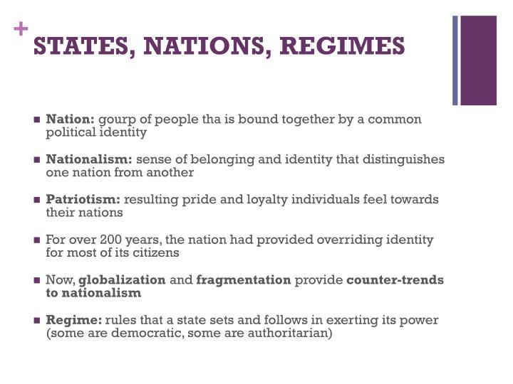 STATES, NATIONS, REGIMES