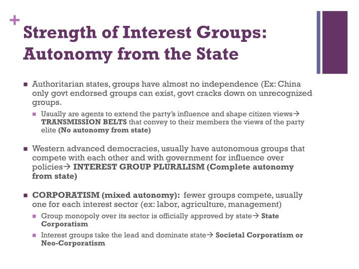 Strength of Interest Groups: Autonomy from the State