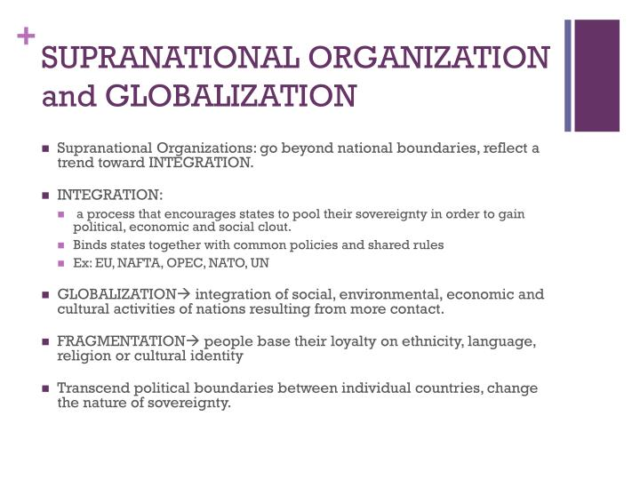 SUPRANATIONAL ORGANIZATION and GLOBALIZATION