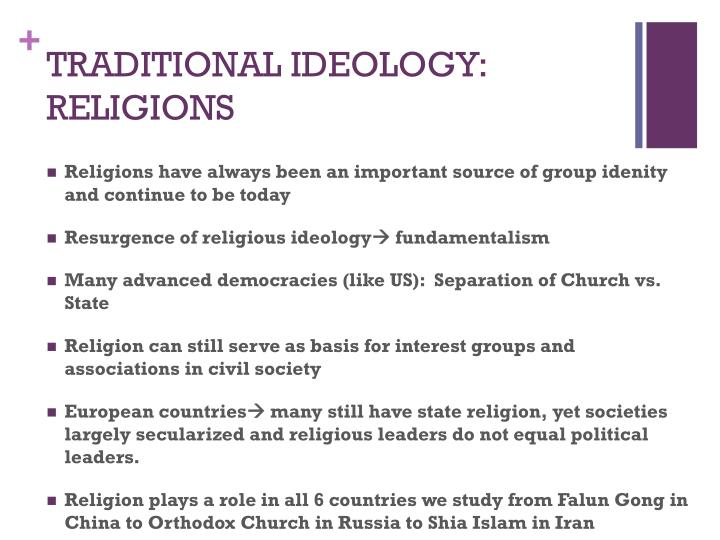 TRADITIONAL IDEOLOGY: RELIGIONS