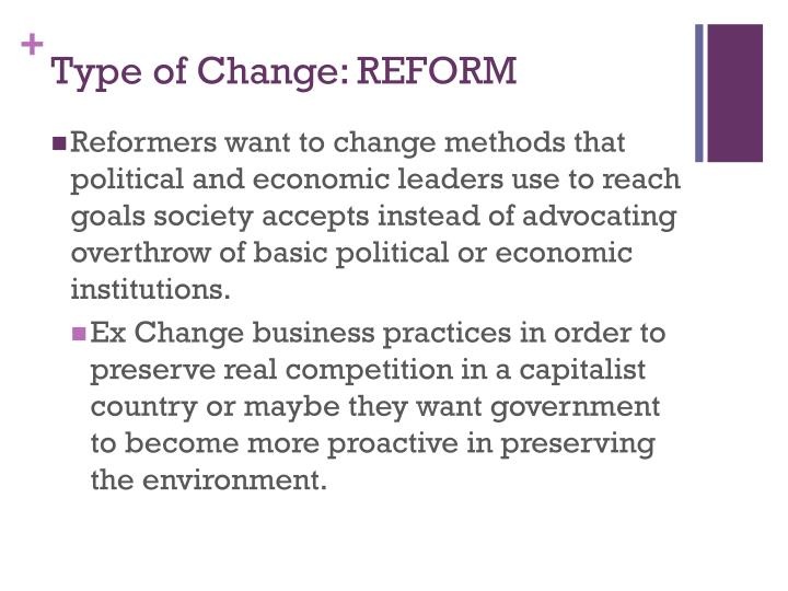 Type of Change: REFORM