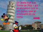 en italia fue a la torre de pisa y all se encontr con el t o gilito que le acompa en su visita