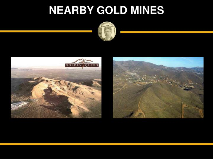 NEARBY GOLD MINES