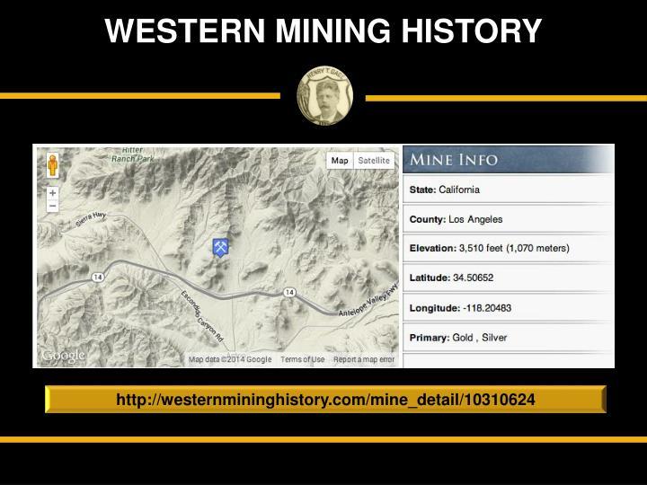WESTERN MINING HISTORY