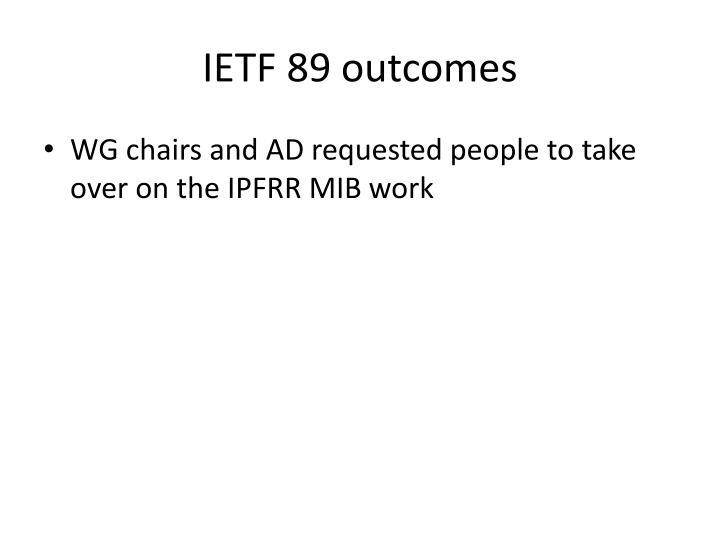 Ietf 89 outcomes