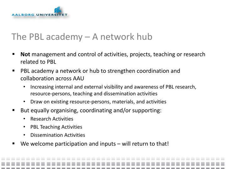 The PBL academy – A network hub