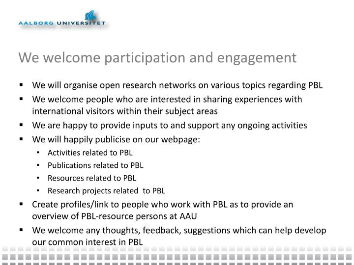 We welcome participation and engagement