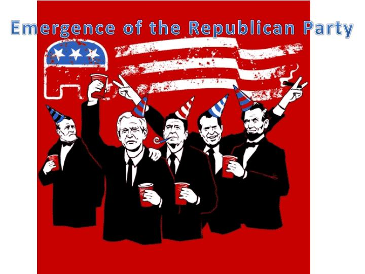 Emergence of the Republican Party