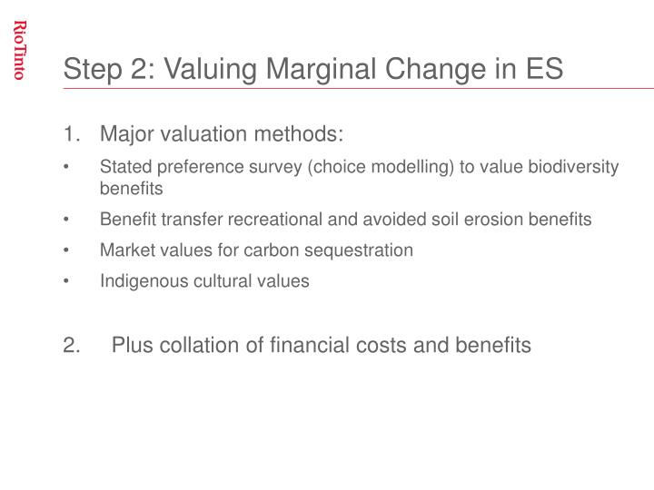 Step 2: Valuing Marginal Change in ES
