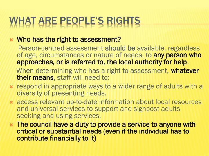 Who has the right to assessment?