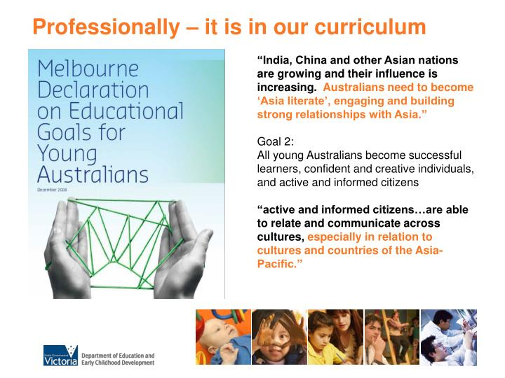 Professionally – it is in our curriculum