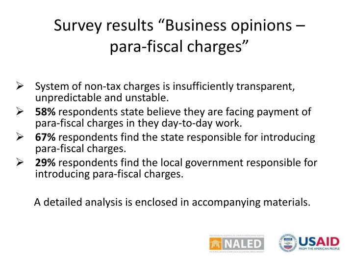Survey results business opinions para fiscal charges