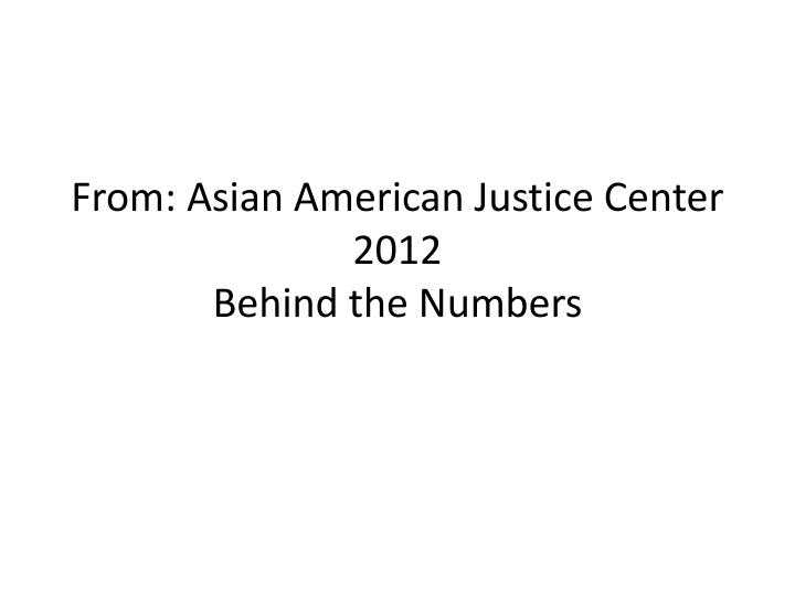 From: Asian American Justice Center 2012
