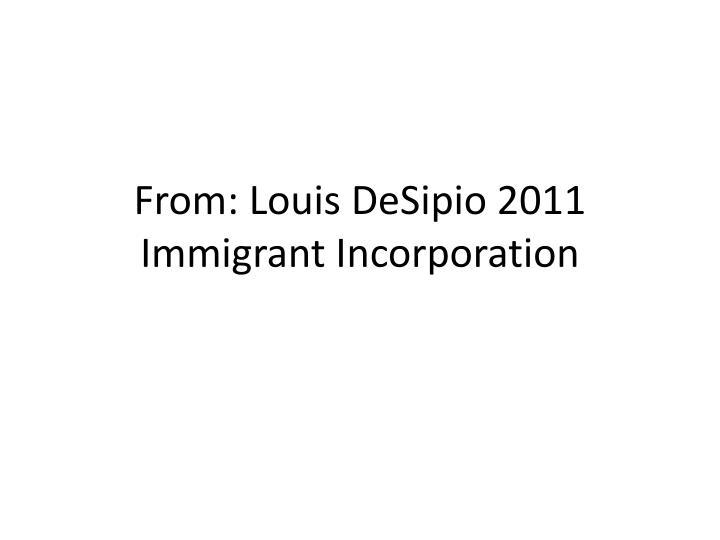 From louis desipio 2011 immigrant incorporation