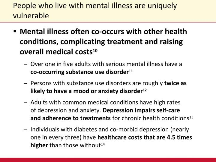 People who live with mental illness are uniquely vulnerable
