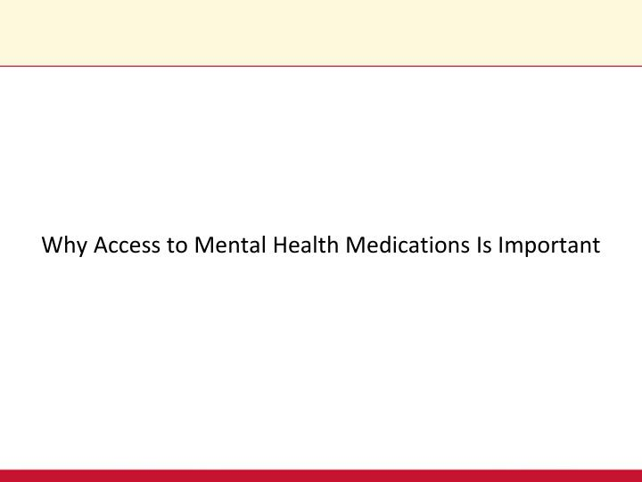 Why Access to Mental Health Medications Is Important