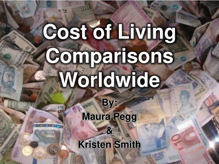 cost of living comparisons worldwide n.