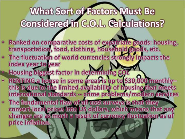 What Sort of Factors Must Be Considered in C.O.L. Calculations?