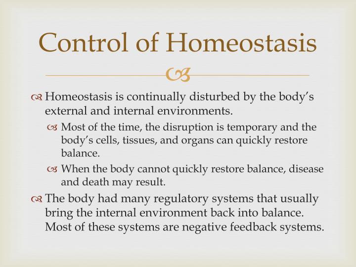 Control of Homeostasis