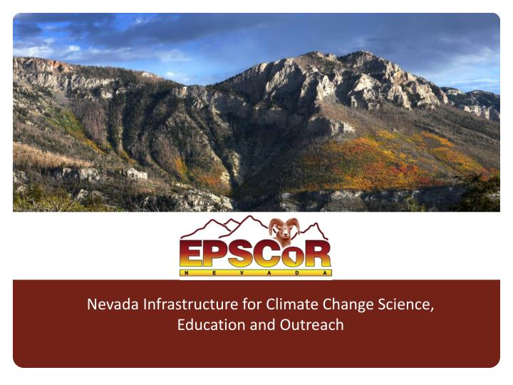 Nevada Infrastructure for Climate Change Science,