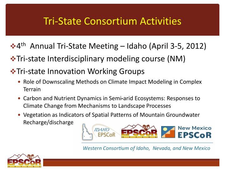 Tri-State Consortium Activities