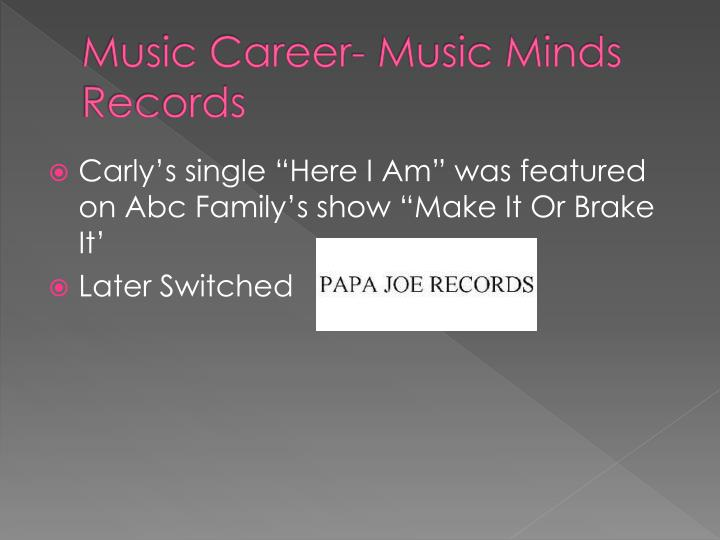Music Career- Music Minds Records