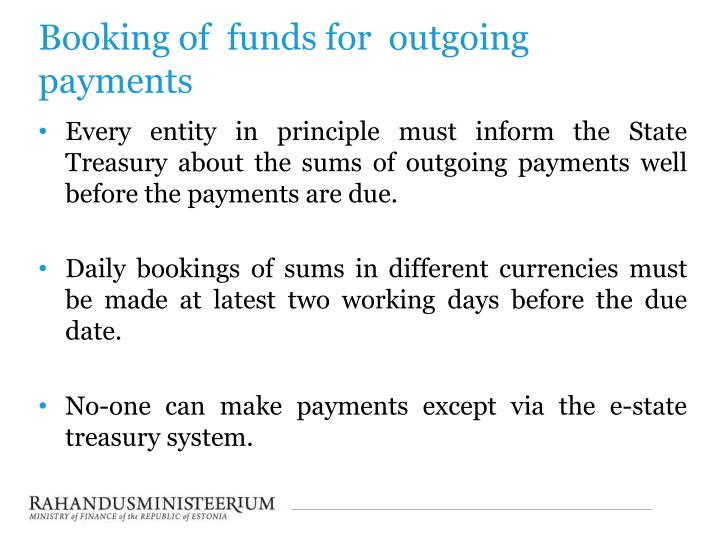 Booking of  funds for  outgoing payments