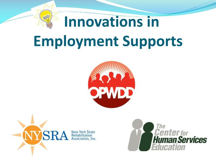 Innovations in employment supports