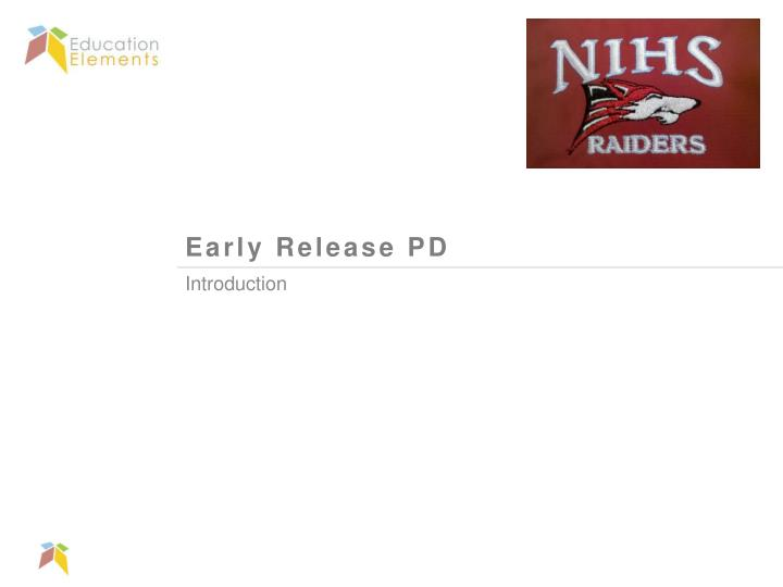 Early release pd
