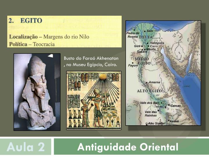 Busto do Faraó Akhenaton