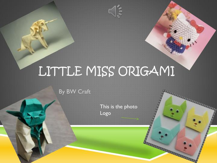 Little miss origami