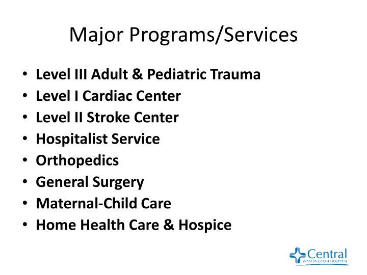 Major Programs/Services
